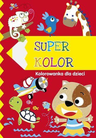 Okładka książki/ebooka Superkolor 5+. Kolorowanka dla dzieci