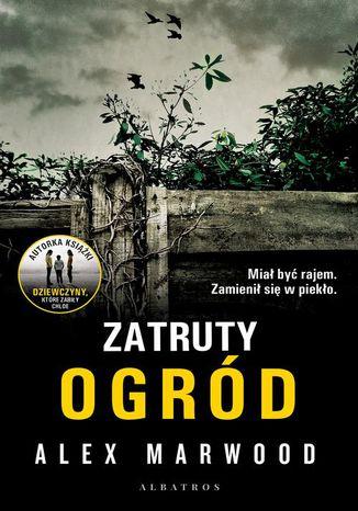 Okładka książki/ebooka Zatruty ogród