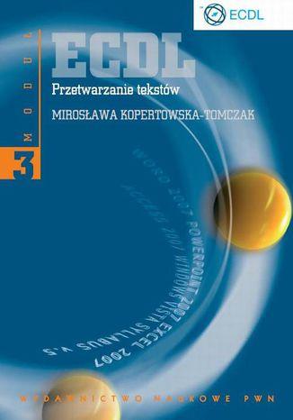 Okładka książki ECDL Moduł 3 Przetwarzanie tekstów
