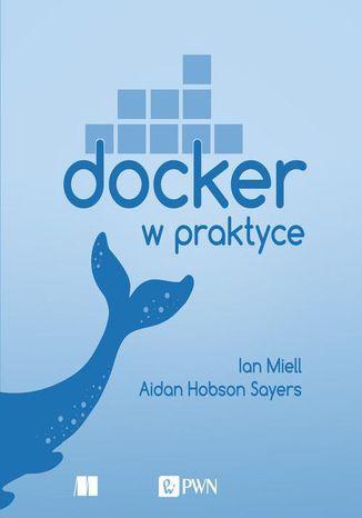 Okładka książki/ebooka Docker w praktyce