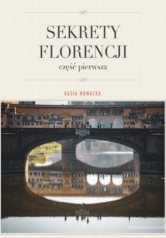 Okładka książki Sekrety Florencji