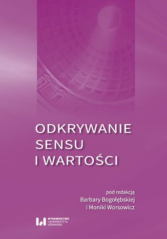 Okładka książki/ebooka Odkrywanie sensu i wartości