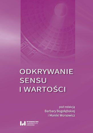 Okładka książki Odkrywanie sensu i wartości