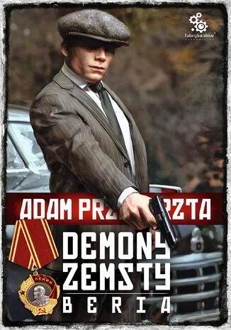 Okładka książki Cykl wojenny Adama Przechrzty (#6). Demony zemsty. Beria