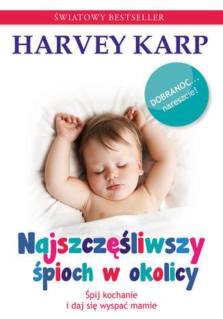 Okładka książki Najszczęśliwszy śpioch w okolicy
