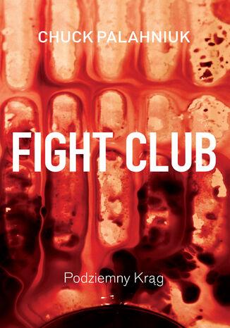 Okładka książki/ebooka Fight Club. Podziemny krąg