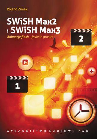 Okładka książki/ebooka SWiSH Max2 i SWiSH Max3
