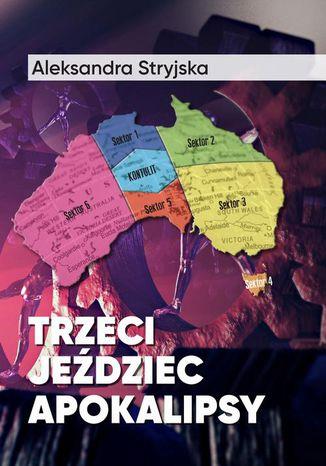 Okładka książki/ebooka Trzeci Jeździec Apokalipsy