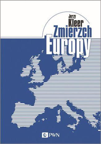 Okładka książki Zmierzch Europy