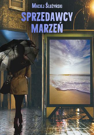 Okładka książki Sprzedawcy marzeń