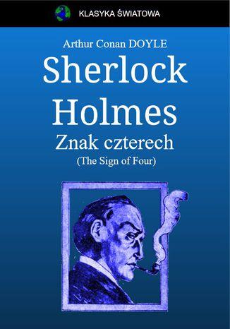 Okładka książki Sherlock Holmes. Znak czterech