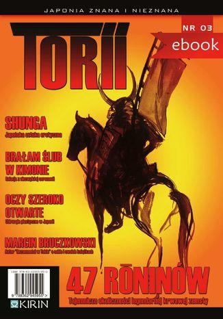 Okładka książki Torii. Japonia znana i nieznana #3
