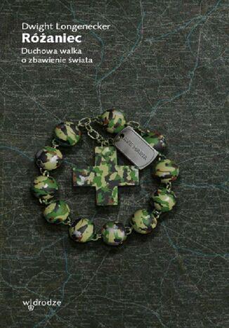 Okładka książki/ebooka Różaniec. Duchowa walka o zbawienie świata
