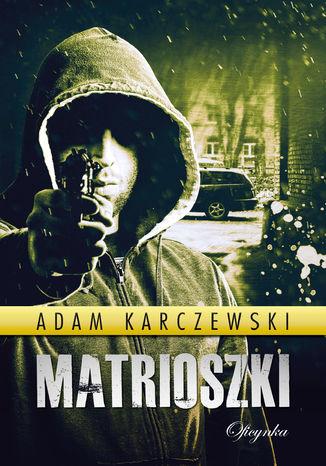 Okładka książki/ebooka Matrioszki