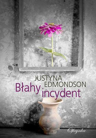 Okładka książki Blahy incydent