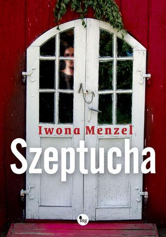 Okładka książki Szeptucha