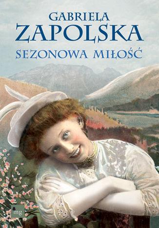 Okładka książki/ebooka Sezonowa miłość
