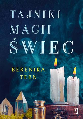 Okładka książki Tajniki magii świec