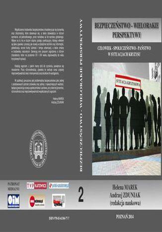 Okładka książki/ebooka CZŁOWIEK  SPOŁECZEŃSTWO  PAŃSTWO W SYTUACJACH KRYZYSU t.2