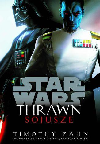 Okładka książki Star Wars. Thrawn. Sojusze