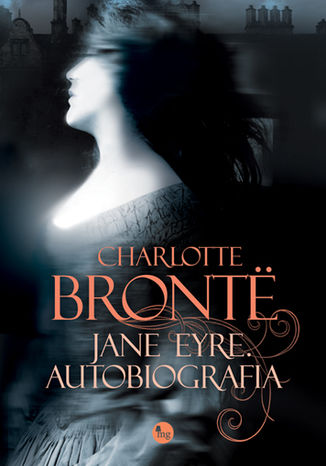 Okładka książki/ebooka Jane Eyre. Autobiografia
