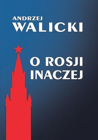 Okładka książki O Rosji inaczej