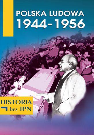 Okładka książki Polska Ludowa 1944-1956