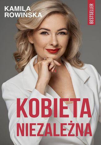 Okładka książki/ebooka Kobieta Niezależna