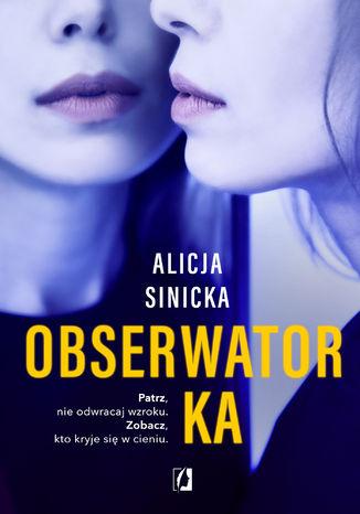 Okładka książki/ebooka Obserwatorka