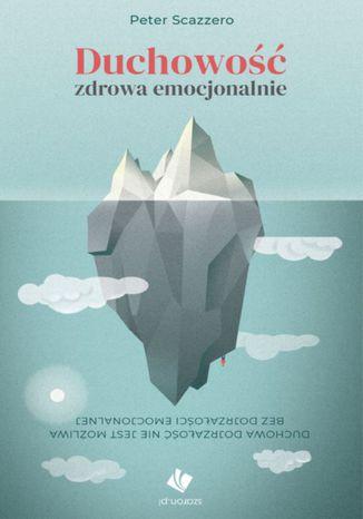 Okładka książki/ebooka Duchowość zdrowa emocjonalnie