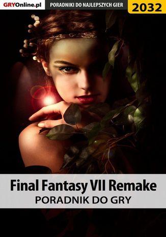 Okładka książki Final Fantasy VII Remake - poradnik do gry
