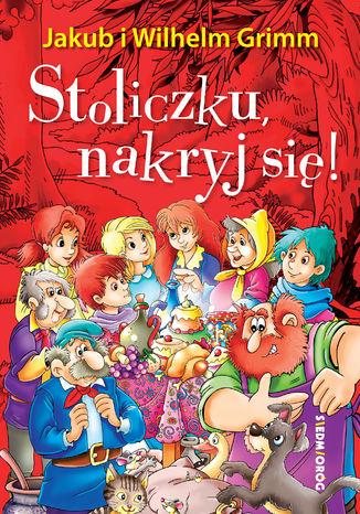 Okładka książki Stoliczku, nakryj się!