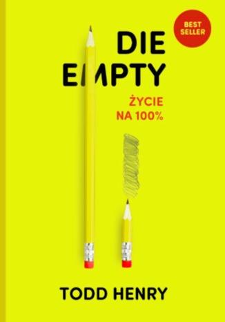 Die empty - życie na 100%