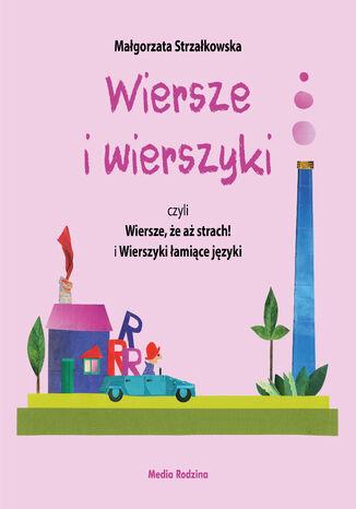 Okładka książki/ebooka Wiersze i wierszyki, czyli Wiersze, że aż strach! i Wierszyki łamiące języki