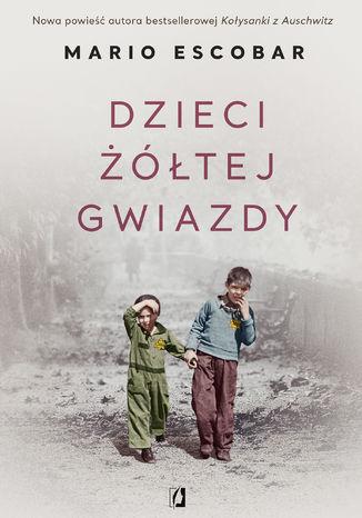 Okładka książki/ebooka Dzieci żółtej gwiazdy