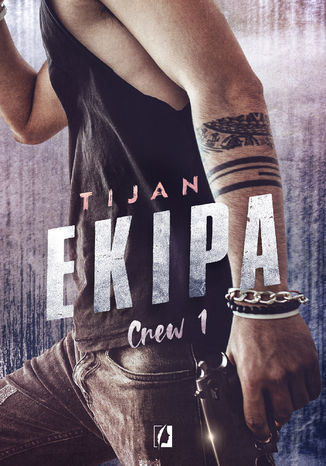 Okładka książki Ekipa. Crew. Tom 1