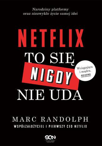 Okładka książki Netflix. To się nigdy nie uda