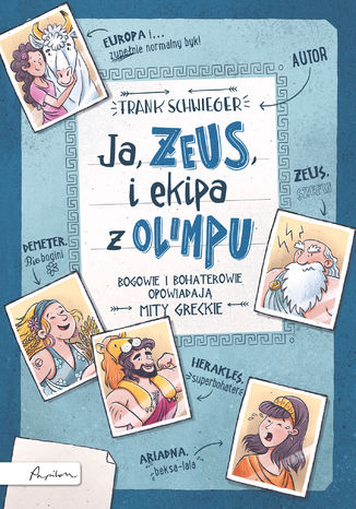 Okładka książki/ebooka Ja, ZEUS, i ekipa z Olimpu