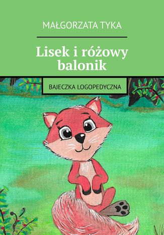 Okładka książki/ebooka Lisek iróżowy balonik