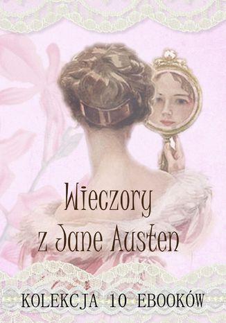 Okładka książki/ebooka Wieczory z Jane Austen. Kolekcja 10 ebooków