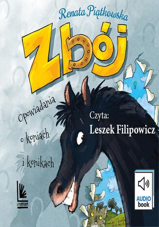 Okładka książki/ebooka Zbój. Opowiadania o koniach i konikach