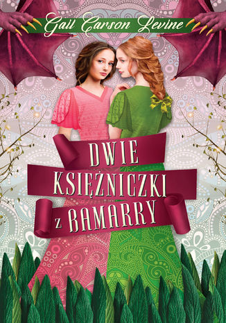 Okładka książki/ebooka Dwie księżniczki z Bamarry