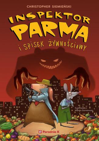 Okładka książki/ebooka Inspektor Parma i spisek żywnościowy