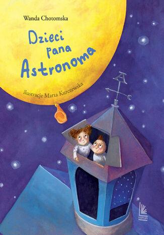 Okładka książki/ebooka Dzieci Pana Astronoma