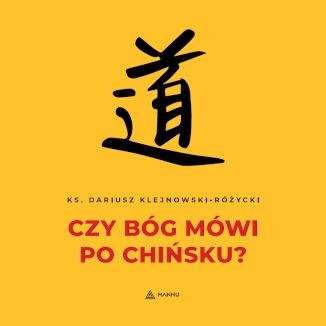 Okładka książki/ebooka Czy Bóg mówi po chińsku?