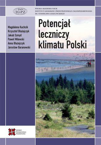 Okładka książki Potencjał leczniczy klimatu Polski