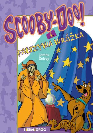 Okładka książki/ebooka Scooby-Doo i Fałszywa wróżka