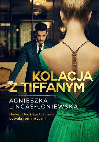 Okładka książki/ebooka Kolacja z Tiffanym