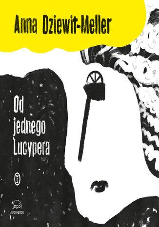 Okładka książki Od jednego Lucypera
