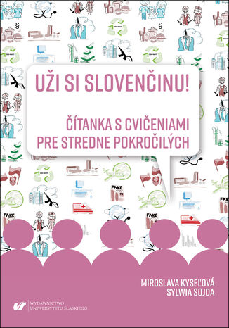 Okładka książki/ebooka Uži si slovenčinu! Čítanka s cvičeniami pre stredne pokročilých